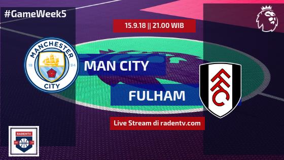 Streaming Man City vs Fulham