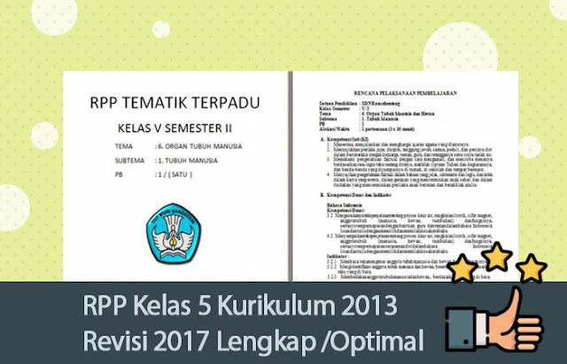 RPP Kelas 5 Kurikulum 2013 Revisi 2017 Lengkap dan Optimal