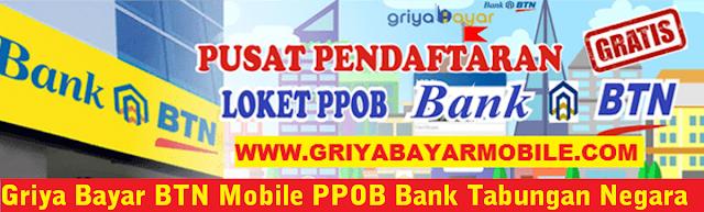 Griya Bayar BTN Mobile PPOB Bank Tabungan Negara