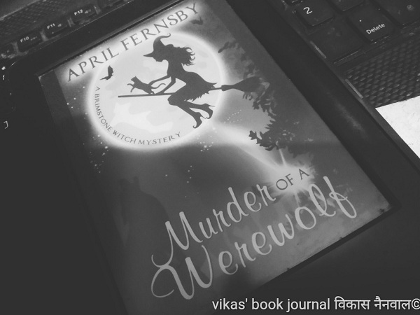 Murder of a werewolf by April Fernsby
