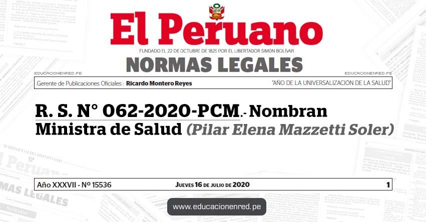 R. S. N° 062-2020-PCM.- Nombran Ministra de Salud (Pilar Elena Mazzetti Soler)
