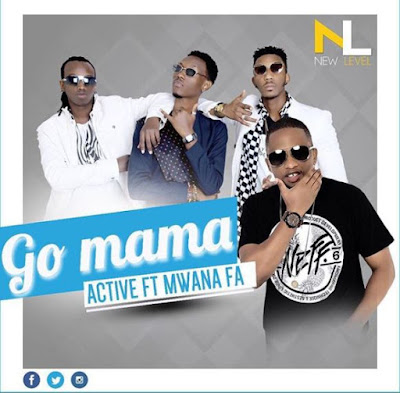 Active Ft. Mwana FA - Go mama