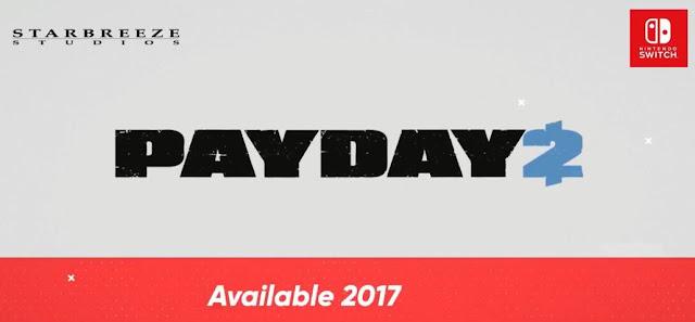 الإعلان عن لعبة Payday 2 لجهاز Nintendo Switch