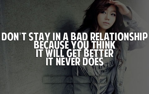 Bad Relationships Sayings And Quotes Best Quotes And Sayings