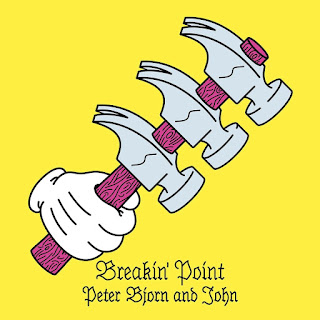 Peter Bjorn and John – Breakin' Point