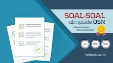 Kumpulan Soal Olimpiade OSN SD, SMP, SMA dan Pembahasannya