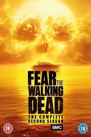 Fear the Walking Dead S02 All Episode [Season 2] Complete Download 480p