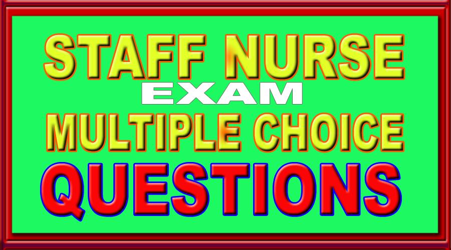 Nursing Written Test Sample Questions Staff Nurse Exam