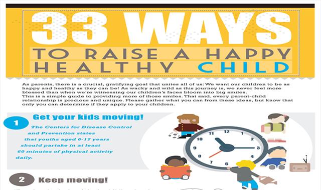 33 Ways to Raise a Happy, Healthy Child