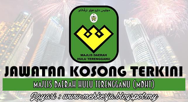 Jawatan Kosong Terkini 2016 di Majlis Daerah Hulu Terengganu (MDHT)