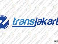Lowongan Kerja PT Transjakarta (Lulusan SMA, SMK, D3, S1) Terbaru Oktober 2017
