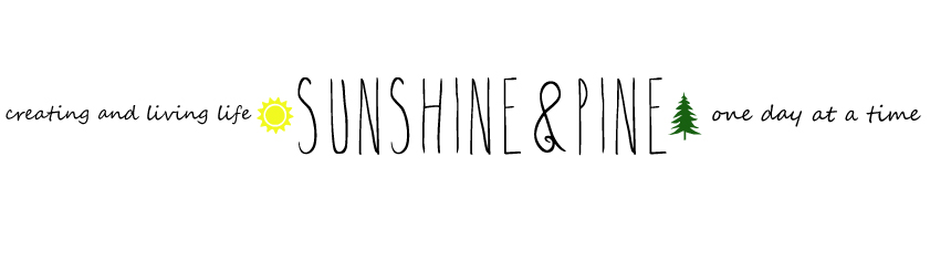 Sunshine and Pine