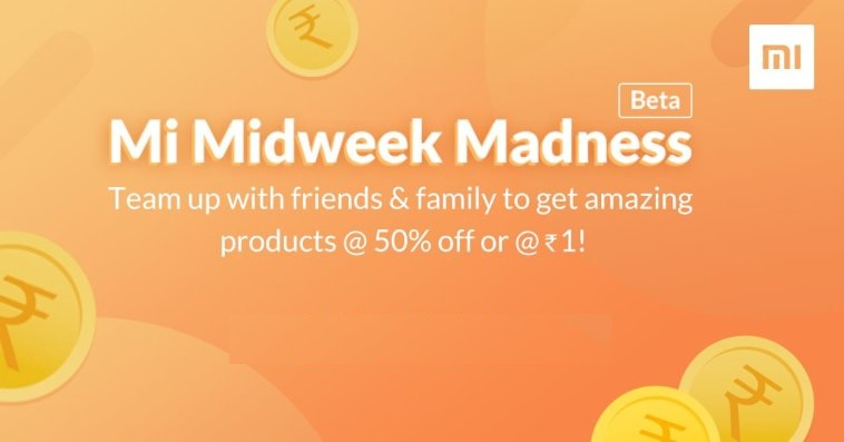 Mi Midweek Madness: Buy Amazing Products at Just 1 Rupee or 50% Off