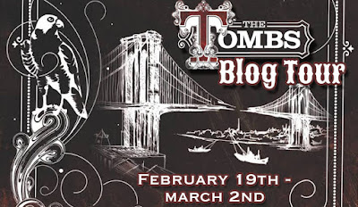 THE TOMBS  by Deborah Schaumberg with Giveaway!!!!!