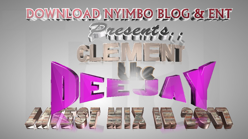 REMIX | CLEMENT THE DEEJAY BONGO LATEST IN 2017 MIX - MADE