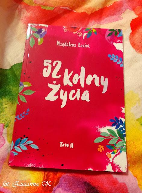 "[BOOK TOUR] ""52 kolory życia"" Tom 2 - Magdalena Kozioł"