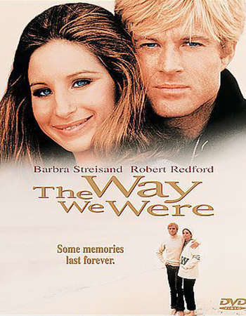 Poster Of Hollywood Film Watch Online The Way We Were 1973 Full Movie Download Free Watch Online 300MB