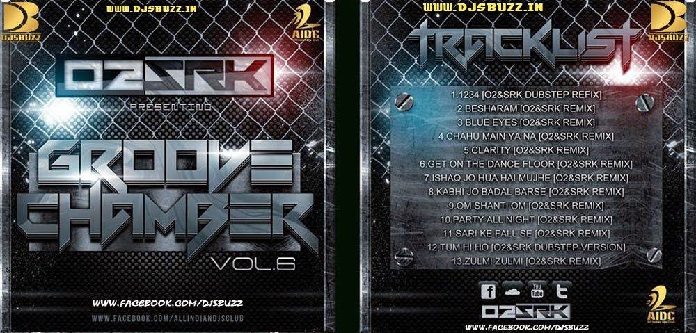 GROOVE CHAMBER VOL.6 BY DJ O2 & SRK
