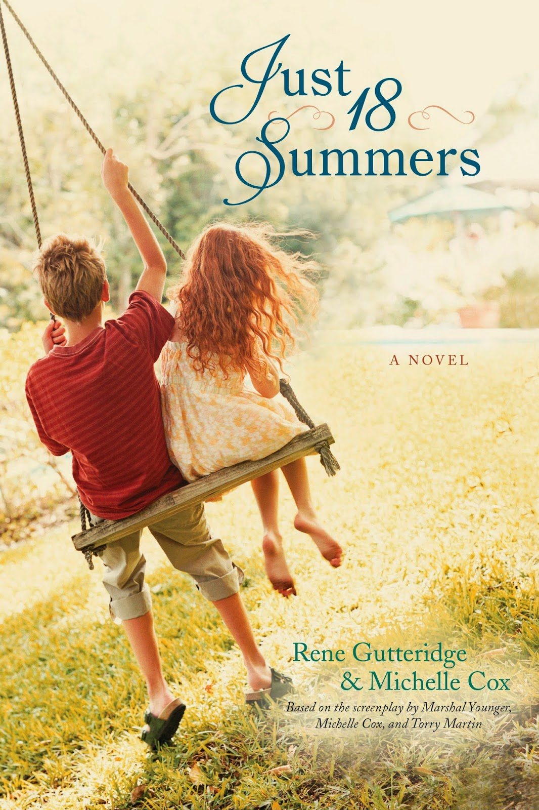 Just 18 Summers By Rene Gutteridge & Michelle Cox