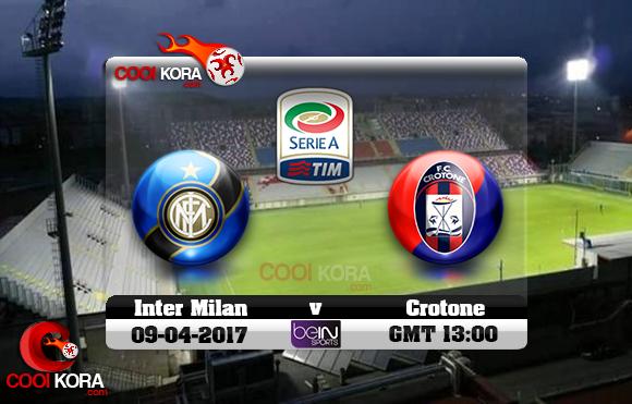 مشاهدة مباراة كروتوني وإنتر ميلان اليوم 9-4-2017 في الدوري الإيطالي