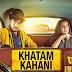 Khatam Kahani Song Lyrics | Nooran Sisters | Qarib Qarib Singlle