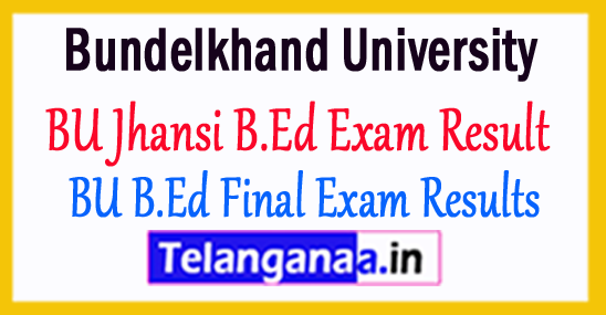 BU Jhansi B.Ed Annual Exam Result 2018 Bundelkhand University