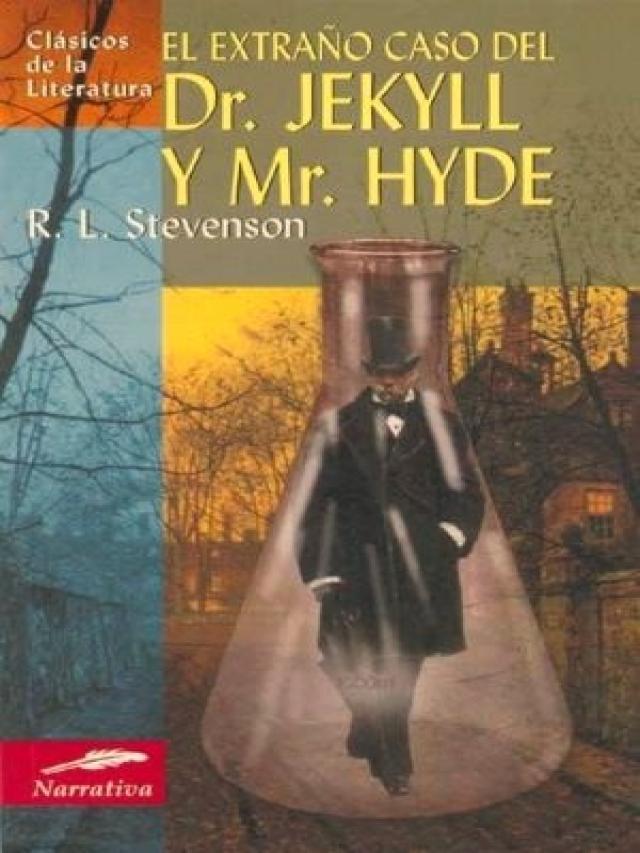 El extraño caso del Dr. Jekyl y Mr. Hyde – Robert Louis Stevenson