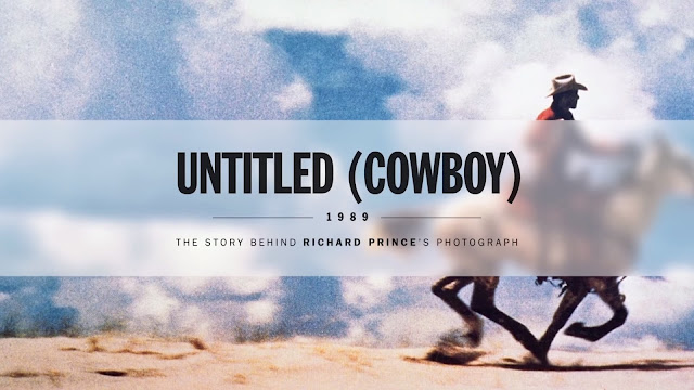 Untitled (Cowboy): Behind Richard Prince's Photographs & Appropriation