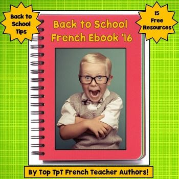 https://www.teacherspayteachers.com/Product/French-Ebook-Back-to-School-Free-Resources-and-Tips-2740944