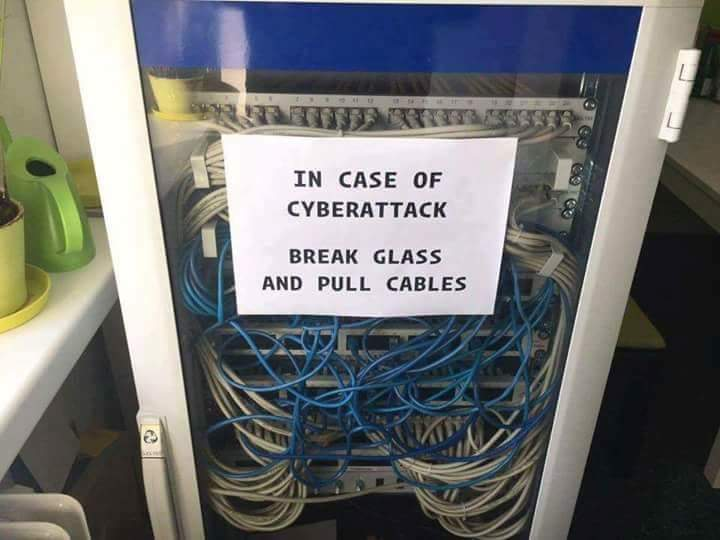 in case of cyberattack break glass and pull cables