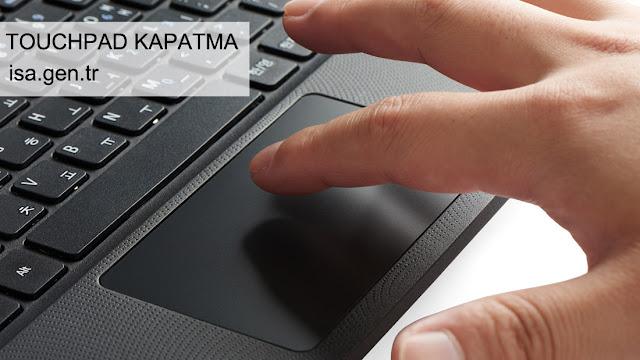 Touchpad Kapatma