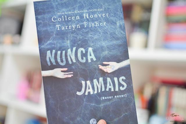 [Resenha] Nunca Jamais | Colleen Hoover e Tarryn Fisher