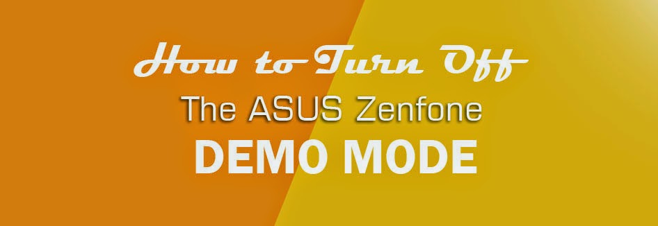 How to Turn Off The Asus Demo Mode - Lentesev