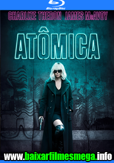 Download Atômica (2017) – Dublado MP4 720p / 1080p BluRay MEGA
