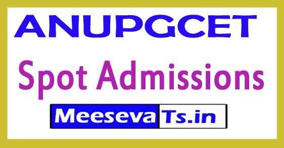 ANUPGCET Spot Admissions 2018