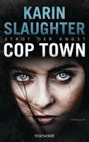 http://www.randomhouse.de/search/Presse/Paperback/Cop-Town-Stadt-der-Angst-Thriller/Karin-Slaughter/pr475886.rhd