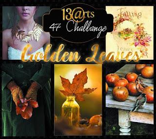 http://13artspl.blogspot.fi/2016/10/challenge-47-golden-leaves-zote-liscie.html