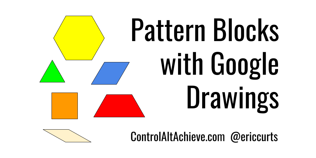Control alt achieve pattern block templates and activities with pattern block templates and activities with google drawings pronofoot35fo Choice Image