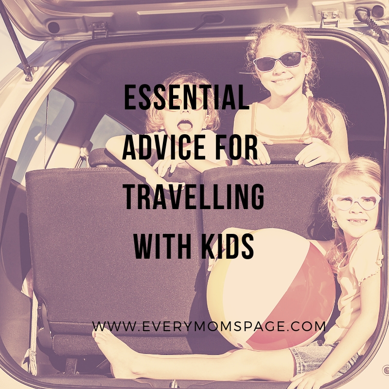 Essential Advice For Travelling with Kids