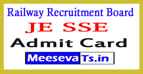 Railway Recruitment Board JE SSE Admit Card 2017
