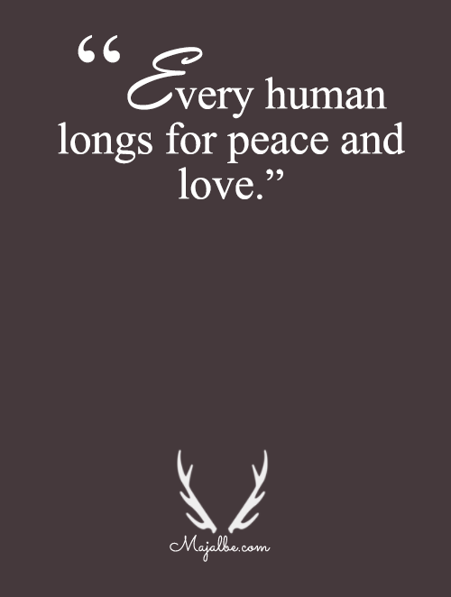 We Long For Peace And Love
