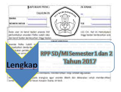 Contoh RPP SD/MI Semester 1 dan 2 Tahun 2017 Lengkap