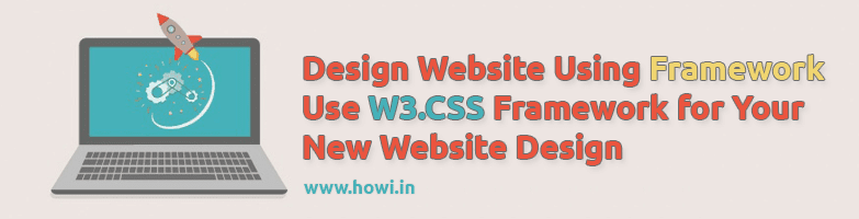 Design Website Using W3.CSS Framework