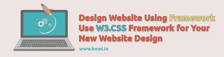Design Website Using W3.CSS Framework