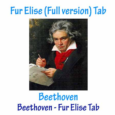 Beethoven - Fur Elise (Full version) (Beethoven Free Guitar Tabs and Sheet Music) (Free Guitar Cover) (Chords & Key) (Free Guitar Lessons) Beethoven Fur Elise Free Tabs & Sheet Music