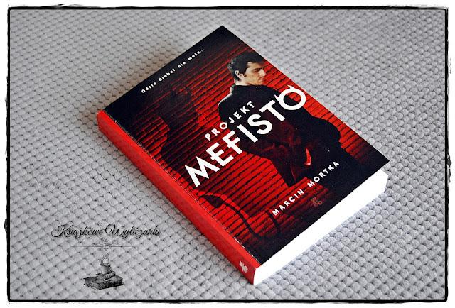 """Gdzie diabeł nie może... """"Projekt Mefisto"""" Marcin Mortka"""