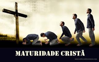 As Marcas de Um Cristão Amadurecendo