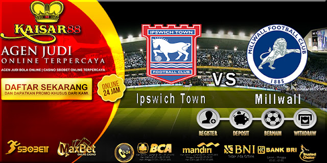 Prediksi Bola Jitu Ipswich Town vs Millwall 2 April 2018