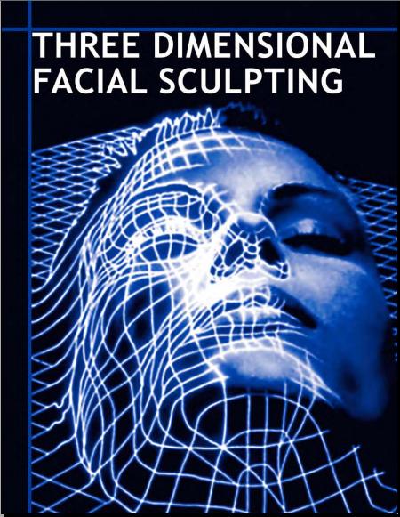 Three Dimensional Facial Sculpting 2007