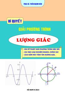 Bí quyết giải phương trình lượng giác - Trần Mạnh Hân